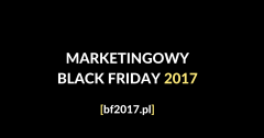 Marketingowy Black Friday 2017 – SEO/SEM, social media, webdev, WordPress itd.